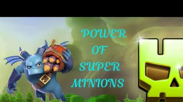 power of super minions in clash of clans#clashofclan#cocsidr4