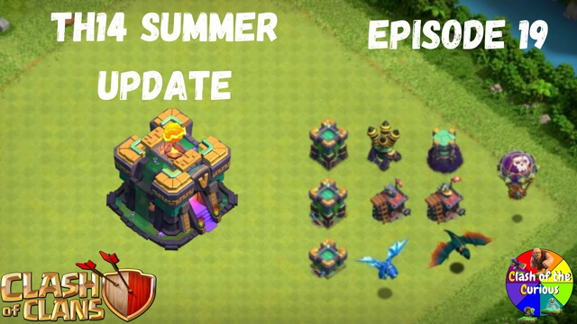 Everything You Need to Know About the TH14 Summer Update | Clash of Clans | Clash of the Curious