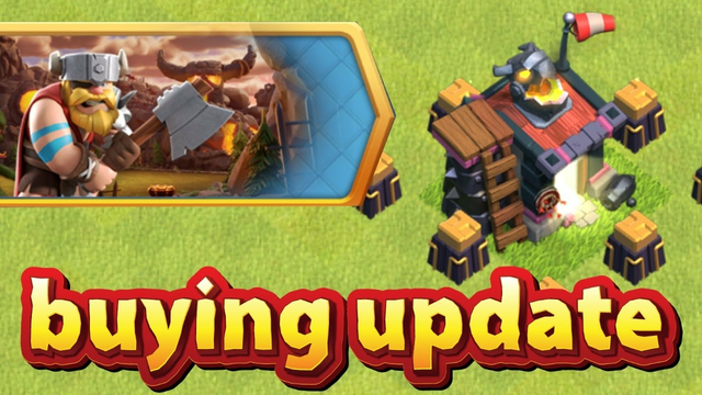 Buying the New Update!! | Clash Of Clans |