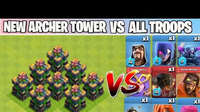 20 LEVEL ARCHER TOWER Vs All Troops On Coc | Archer Tower Attack | Clash Of clans |