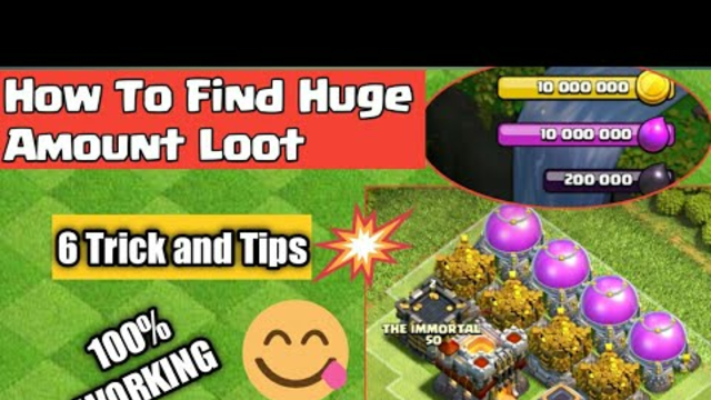 How To Get Unlimited Loot In Clash of Clans | How to Find Huge Loot In Coc - Coc 5  Loot Tricks