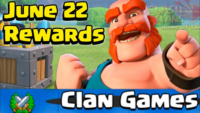 Upcoming June Clan Games Rewards Clash of Clans