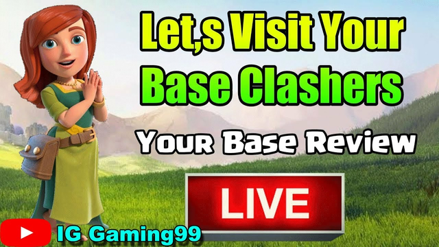 CLASH OF CLANS BASE Visiting live | let's show your base make chill in stream