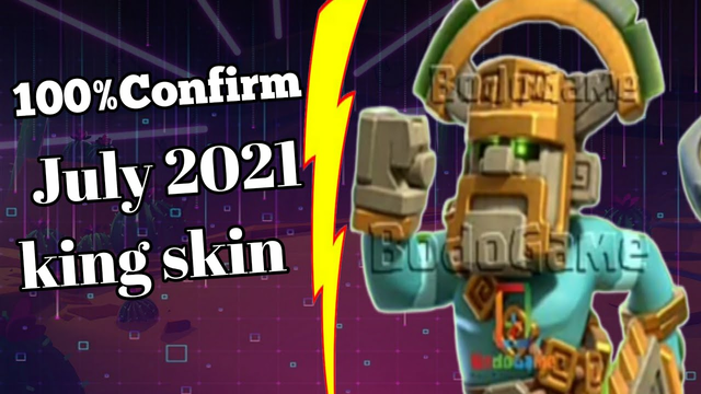 100% Confirm King skin For July 2021 | Clash Of Clans
