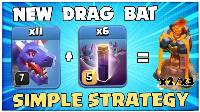 EASY 3 Stars at TH12! BEST TH12 Attack Strategy Clash of Clans/Th12 War attack Strategy Drag Bat -01