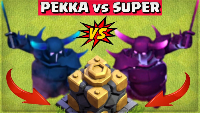 Pekka vs Super PEKKA - Clash of Clans