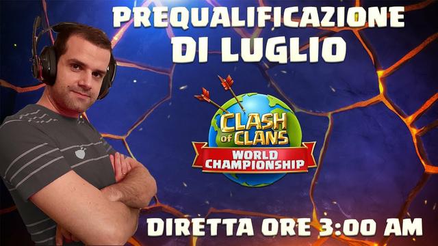 Prequalifica World Championship 2021 - Luglio Day 2 - Clash of Clans