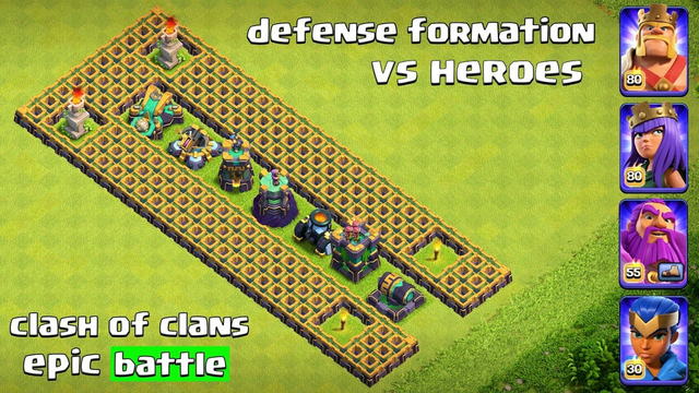 Max Level Defense Formation Vs Every Single Max Hero - Clash of Clans