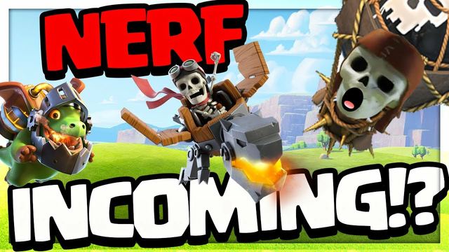 NERF Incoming - Clash of Clans - Balanced? Or NOT?