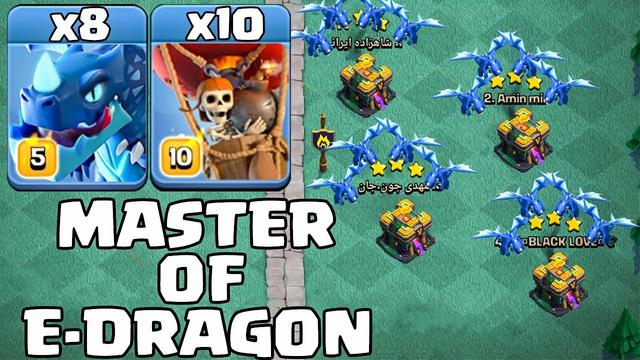 Master Of Electro Dragon Attack !! 8 E-Dragon + 10 Balloon - Th14 Attack Strategy Clash Of Clans