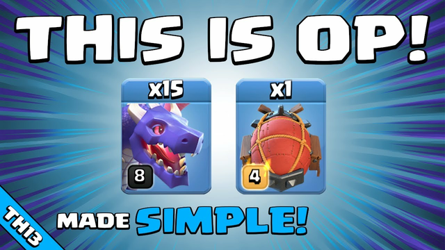 THIS BLIZZARD DRAGON ATTACK IS SO OP!!! TH13 Attack Strategy   Clash of Clans