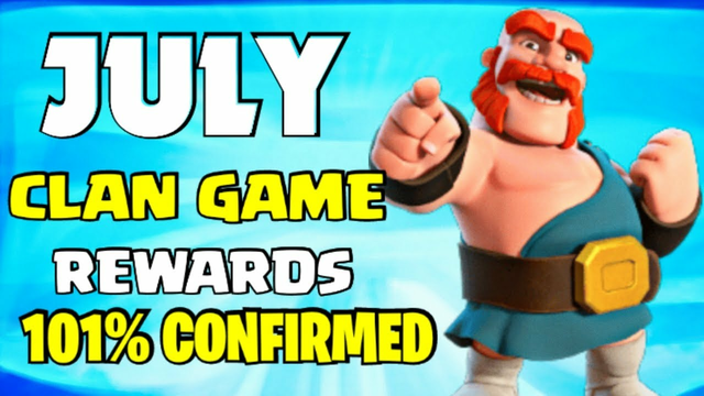 Clan Game 101% Confirmed Rewards July in clash of clans | upcoming July clan game Rewards 2021