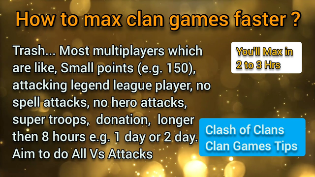 How to max Clan Games in Clash of Clans ? watch a short video and maxing in 2 hours is possible.