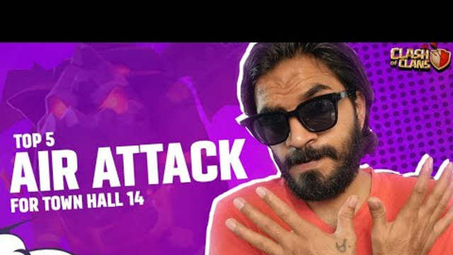 Town Hall 14 {TH14} Top 5 Attack Strategies In Clash Of Clans   COC
