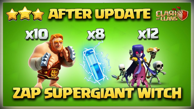 AFTER UPDATE Th12 Super Giant Witch Attack Strategy   Th12 Zap Super Giant Witch 3 Star Attack Coc