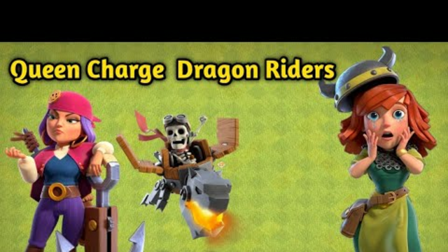 Queen Charge Dragon riders is too Op | Clash of clans malayalam | Clash with leo