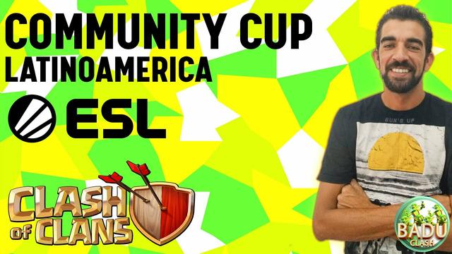 ESL  LATAM COMMUNITY CUP  JULHO #4/ CLASH OF CLANS
