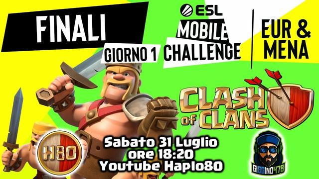 Day 1 Esl Mobile Challenge Eur & Mena w/Giggino478 - Clash of Clans