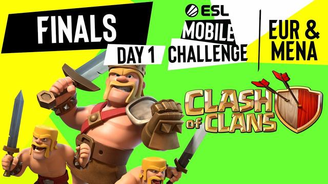 EUR/MENA Clash of Clans | Finals Day 1 | ESL Mobile Challenge Spring 2021