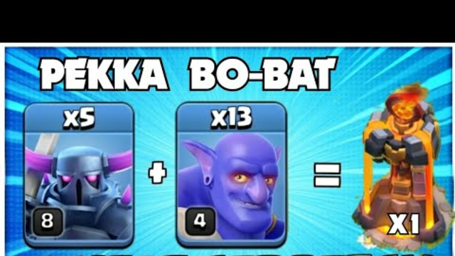 After Update! NOTHING IS STRONGER! TH12 PEKKA BO-BAT Attack Strategy-Best TH12 Attack Strategy COC