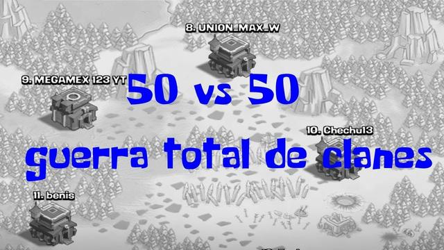 GUERRA ! 50 Vs 50 ! Clash Of Clans! EN DIRECTO