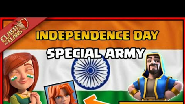 INDEPENDENCE DAY SPECIAL ARMY CLASH OF CLANS| CLASH OF CLANS SPECIAL ARMY|CLASH OF CLANS