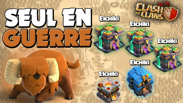 SOLO EN GUERRE AVEC MES 5 COMPTES sur Clash of Clans