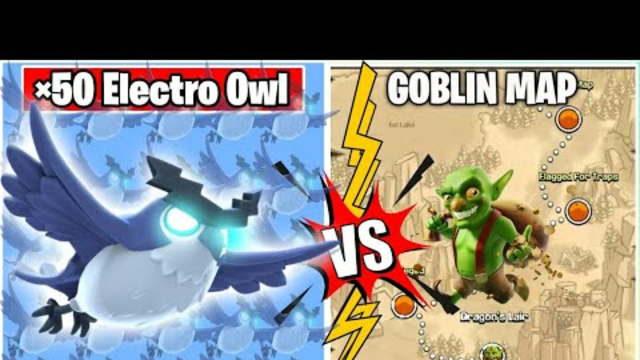 x50 Electro Owl Vs Goblin Map On Coc | 3 Star Challenge | Clash Of Clans |