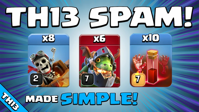 SUPER EASY TOWN HALL 13 ATTACK! TH13 Attack Strategy   Clash of Clans