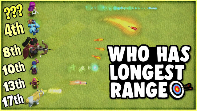Who has the LONGEST Range in Clash of Clans!?
