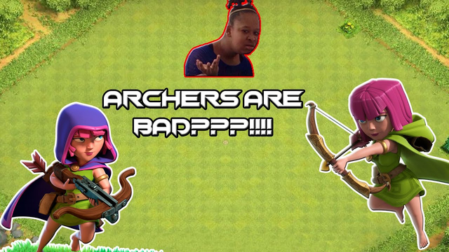 Archers are BAD???!!!   Clash of Clans Mini Series: All of One Troop Episode 2
