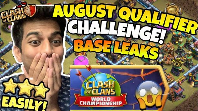 August Qualifier Challenge COC Clash Of Clans Base Confirmed Leaks