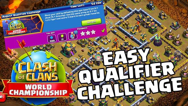 August Qualifier Challenge Clash Of Clans COC