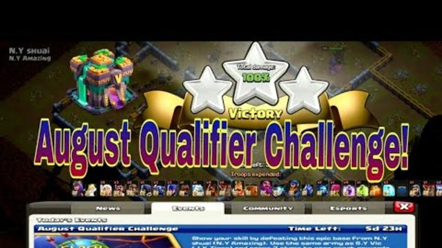 August Qualifier Challenge!. | Clash Of Clans | Town Hall 14 Challenge.