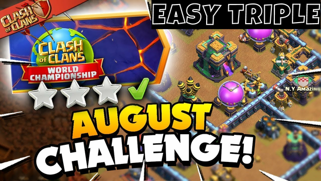 Easy 3 Star the August Qualifier Challenge  in Clash of Clans.
