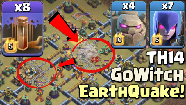 Unstoppable Force! TH14 GoWitch with Earthquake Attack! ( 8 Earthquake + 4 Golem + 7 Witch ) - COC