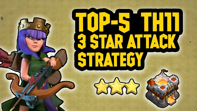 Top 5 Best and Easiest Th11 Attack Strategy for War || Clash of Clans || COC
