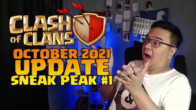 OCTOBER 2021 UPDATE Sneak Peak #1 Clash of Clans [Tagalog Version]