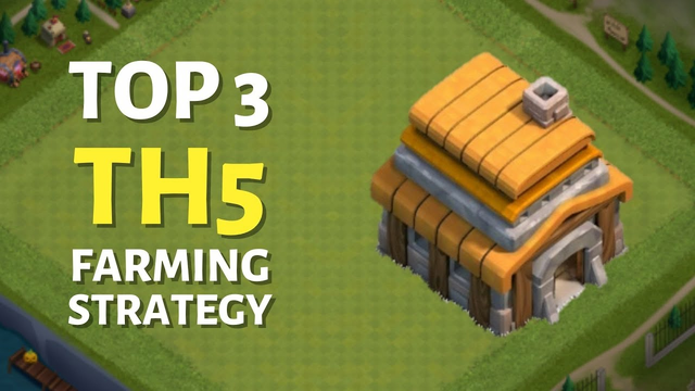 TOP 3 TH5 Farming Attack Strategy 2021   Town Hall 5 Attack Strategy in Clash of Clans