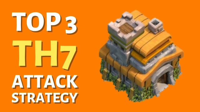TOP 3 TH7 Attack Strategy 2021 in Clash of Clans