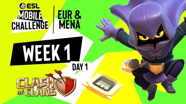 EUR/MENA Clash of Clans | Week 1 Day 1 | ESL Mobile Challenge Fall 2021