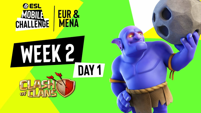 EUR/MENA Clash of Clans | Week 2 Day 1 | ESL Mobile Challenge Fall 2021