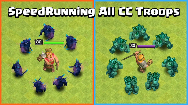 Barbarian King SpeedRunning CC Troops   Clash of Clans