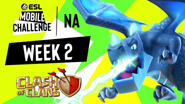 NA Clash of Clans | Week 2 | ESL Mobile Challenge Fall 2021