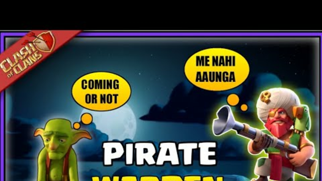 Pirate Warden Coming or Not?|Clash Of Clans Pirate warden| why Pirate Warden not Coming in gems coc