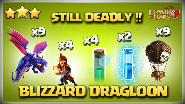 STILL DEADLY !! Th12 Blizzard DragLoon - Its Not DEAD Yet! Best Th12 Blizzard Attack Strategy in Coc