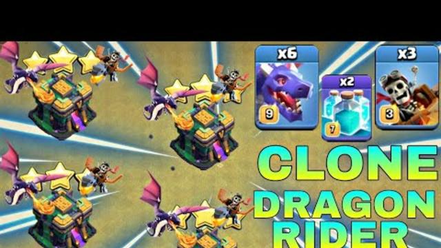 Clone Dragon rider dragon || Th14 attack strategy 2021 - clash of clans