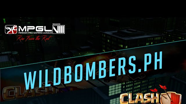 Wildbombers.PH - Mineski Pro Gaming League S8 - Clash of Clans - Semi Finals [Week 6]