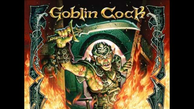 Goblin Cock 'Tom's Song'