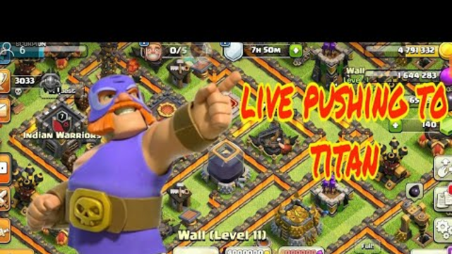 ||CLASH OF CLANS|| Live pushing to titan
